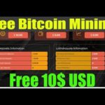 Free 10$ USD Free Bitcoin Mining Site 2019  Earn Daily 25$ to 50$