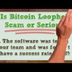 Bitcoin Loophole Review, Scam Or Legit – The Ultimate Results Of $250 Trading