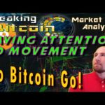 Bitcoin Making A Move – What We Need To Pay Attention To! Breaking Bitcoin Market Update