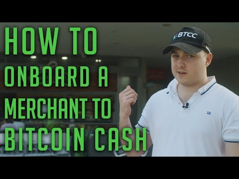 How to Onboard a Merchant to Bitcoin Cash (8K)