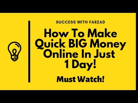 How To Make Quick BIG Money Online In Just   1 Day!