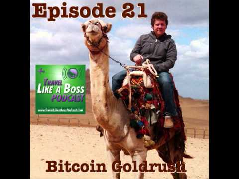 Ep 21 – Bitcoin Goldrush, Bitcoin Craze, Entrepreneur in China, Selling Bitcoin Mining Machines