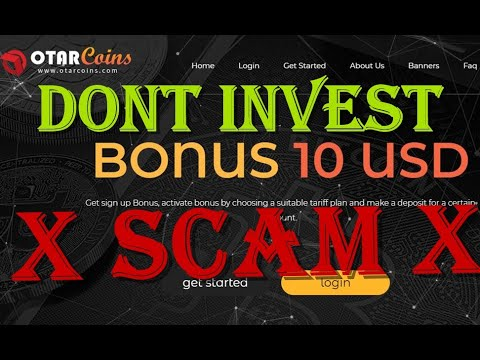 #Otarcoins SCAM - DONT INVEST - The Owner Of It Scammer