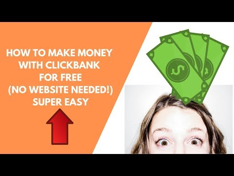 How To Make Money Online With Clickbank For Free Step By Step  (No Website Required)