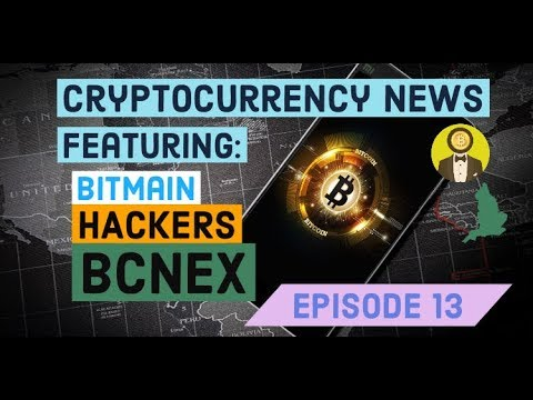 Cryptocurrency News - Episode 13 - Binance Hackers Steal 7000 Bitcoin