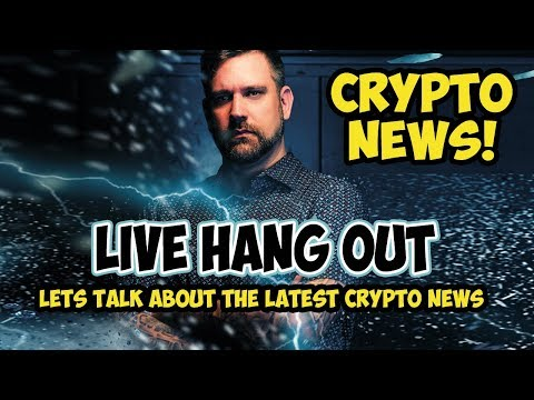 Live Crypto News Hangout - Bitcoin Price Action and Cryptocurrency Happenings
