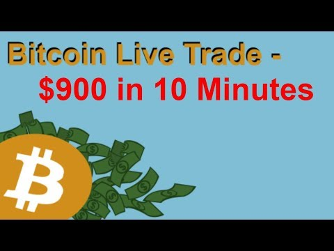 Bitcoin Live Trade - $900 in 10 Minutes