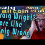 Breaking Bitcoin Market Update – Craig Wright Is Legally Satoshi?!  What is the Future of Bitcoin?