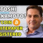 Satoshi Nakamoto? – Craig Wright Registers Bitcoin Whitepaper | Bitcoin and Cryptocurrency News