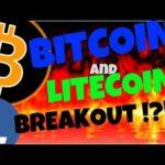 🔥 BITCOIN and LITECOIN BREAKOUT  !?!?🔥 bitcoin litecoin news, price prediction, trading