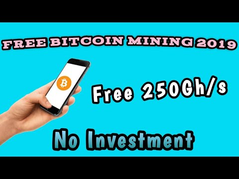 Free Bitcoin Mining 2019 - Signup Bonus 250gh/s | No investment