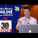 💸 Make Money Online in 3O days from SCRATCH - 2019 🚀(BONUS in description!)
