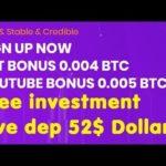 GET Bonus 0.004 BTC | Best Bitcoin Mining | free investment | Live dep 52$ Dollar