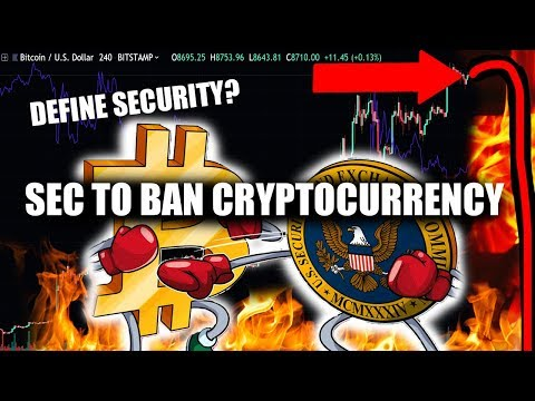 The SEC will BAN Cryptocurrency! BAD NEWS for Bitcoin! What is a Security?