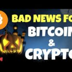 BAD NEWS for Bitcoin and Crypto