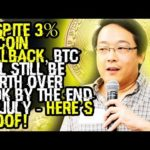 DESPITE 3% BITCOIN PULLBACK, BTC WILL STILL BE WORTH OVER $60K BY THE END OF JULY – Here's PROOF!