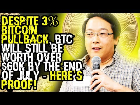 DESPITE 3% BITCOIN PULLBACK, BTC WILL STILL BE WORTH OVER $60K BY THE END OF JULY - Here's PROOF!