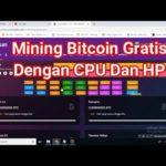 Mining bitcoin gratis dengan cpu dan hp