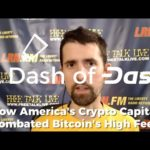 How America's Crypto Capital Combated Bitcoin's High Fees - A Dash of Dash