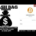 CASH BAG 🔥EARN FREE BITCOIN AND PAYPAL MONEY IN ONE APP! [OFFICIAL RELEASE]