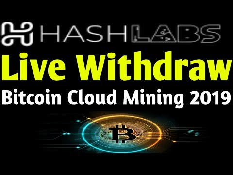 Hashlabs Bitcoin Cloud Mining Live Withdraw