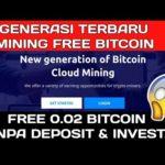 TERBARU! Website Mining BITCOIN Gratis  2019 | Free 1 THZ Dan 0.02 BTC | Generasi Mining BTC