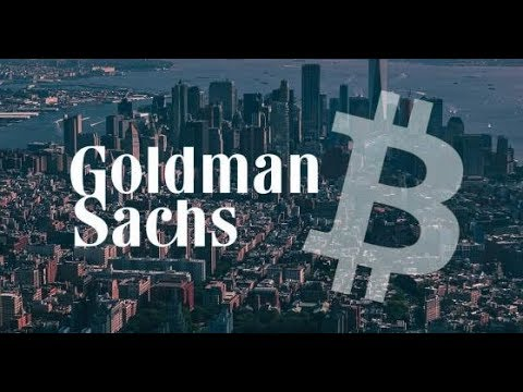 Goldman Sachs Crypto; China & Bloomberg Praise Bitcoin; Googling Bitcoin