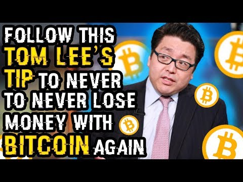 You HAVE To FOLLOW THIS KEY TOM LEE TIP To MAKE MORE With BITCOIN! NEVER Lose Money With BTC AGAIN