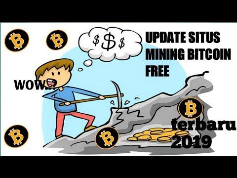 update situs mining bitcoin gratis terbaru 2019