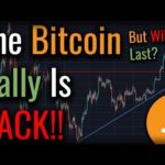 Bitcoin Broke BULLISH! Is The Bitcoin Rally Finally BACK?