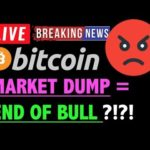Bitcoin DUMP = END OF BULL MARKET?! 🛑- LIVE Crypto Trading Analysis & BTC Cryptocurrency Price News