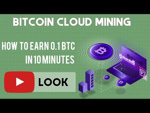 HOW TO MINE 0.1 BTC FOR 10 MINUTES - BITCOIN CLOUD MINING