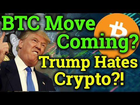 Bitcoin NEXT MOVE Coming! Trump Hates Cryptocurrency?! (Altcoin News/BTC Trading/Analysis)