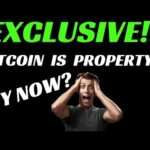 BITCOIN IS PROPERTY!!! BUY BITCOIN NOW?