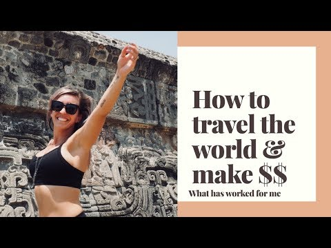 How to make money online while traveling the world - what works for me!!