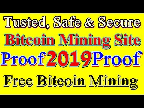 ALL Time Trusted,Safest & Secure Free Bitcoin Mining Site 2019||Free Mining,Free Earning...
