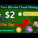 Earn $2 Every 2 minute 🔥 | Get Free Bitcoin – New Cloud Mining site 100% Genuine.