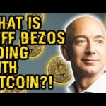 JEFF BEZOS Is DOING WHAT With BITCOIN? He Just Proved A BIGGER BTC Rise THAN EVER! BTC Will SCREAM!