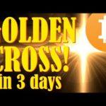 Golden Cross: Bitcoin Price Run Up! - Bank of China Promotes Bitcoin! - New Era of Crypto Regulation
