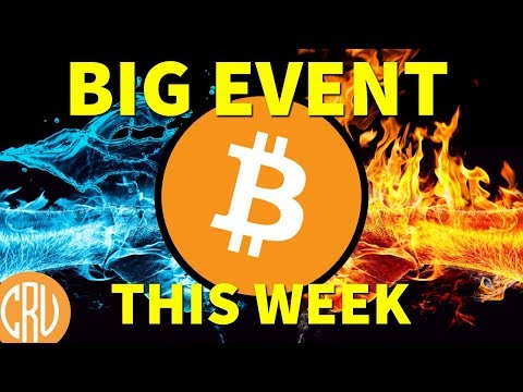 Bitcoin This Week - BIG Crypto Event Coming