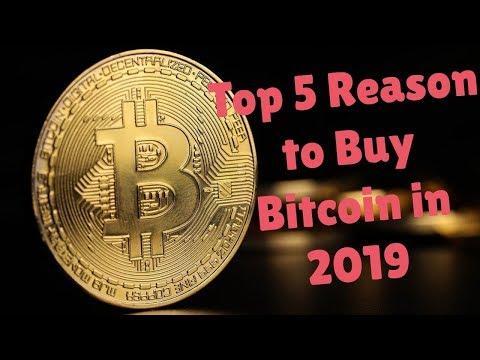 TOP 5 Reasons to Buy Bitcoin in 2019 #bitcoin