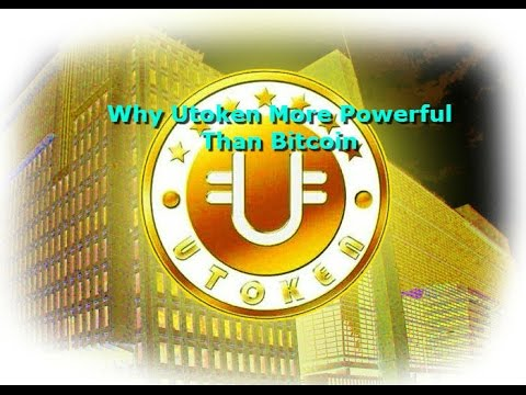 Why Utoken Powerful Than Bitcoin