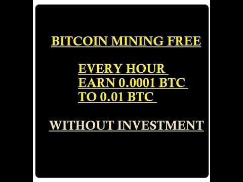 bitcoin  mining free ! every hour 0.0001 btc to 0.01 btc without investment !