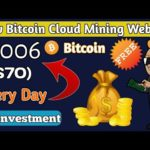 Earn 0.006 Bitcoin ($70) Per Day 🔥| Best New Bitcoin Cloud Mining site – No investment
