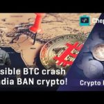 India BANNING Bitcoin may lead to 40k BTC sell-off! + Brexit = BTC BOOM?! | Chepicap