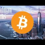 GOLDMAN SACHS SAYS BUY BITCOIN!