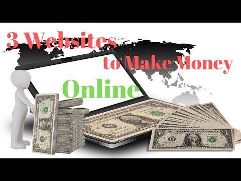 3 Websites To Make Money Online