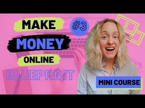 The Magic Formula to Make Money Online - Proven Blueprint 2019 - Step 3