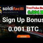 Soldifacili.io New Bitcoin Mining site Sing Up Bonus 0.001 BTC YouTube review Bonus 0.004 BTC