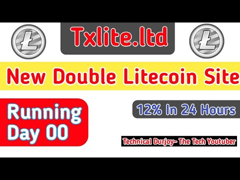 Txlite.ltd_New Double Litecoin Mining Site_Double Litecoin_Double Your LtC In 24 Hours